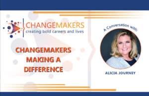 Alicia Journey   CHANGEMAKERS