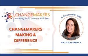 Nicole Auerbach   CHANGEMAKERS