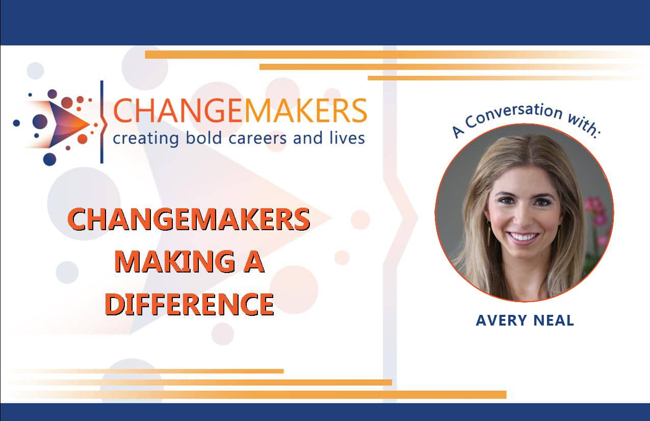 Avery Neal | CHANGEMAKERS