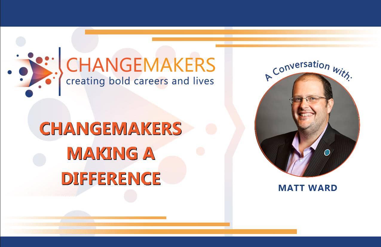 Matt Ward | CHANGEMAKERS